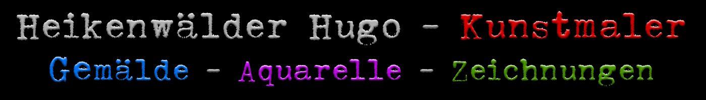 Heikenwaelder Hugo – Kunstmaler